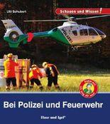 Bei Polizei und Feuerwehr