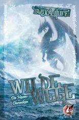 Wilde Wege: Die Hexen-Chroniken 2