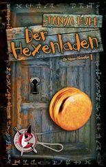 Der Hexenladen: Die Hexen-Chroniken 1