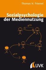 Sozialpsychologie der Mediennutzung