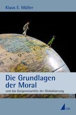 Die Grundlagen der Moral