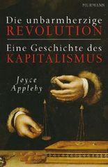 Die unbarmherzige Revolution