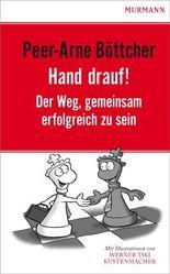 Hand drauf.: Der Weg, gemeinsam erfolgreich zu sein