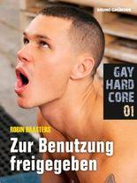 Gay Hardcore 01: Zur Benutzung freigegeben