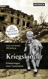 Kriegskinder: Erinnerungen einer Generation