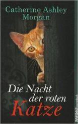 Die Nacht der roten Katze - Ein spannender Katzenkrimi der feinen englischen Art