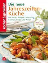 Die neue Jahreszeiten-Küche