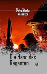 Perry Rhodan Neo 11: Die Hand des Regenten