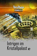 Perry Rhodan Neo 15: Intrigen im Kristallpalast