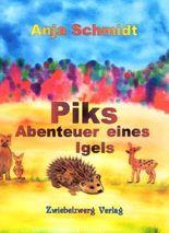 Piks - Abenteuer eines Igels