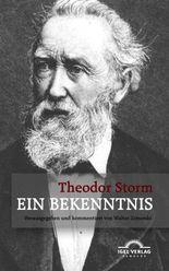 ein bekenntnis novella medici - Theodor Storm Lebenslauf