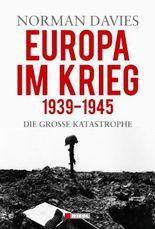 Europa im Krieg 1939 - 1945