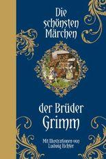 die schnsten mrchen der brder grimm halbleinen - Gebruder Grimm Lebenslauf