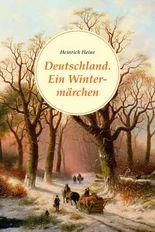 Deutschland. Ein Wintermärchen (Nikol Classics)