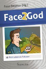 Face 2 God