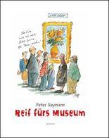 Peter Gaymann. Reif fürs Museum
