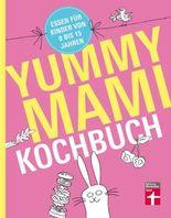 Yummy Mami Kochbuch