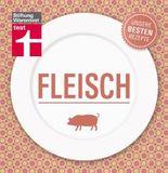 Fleisch - Unsere besten Rezepte: Fleisch bewusst genießen