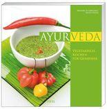 Ayurveda: Vegetarisch kochen für Genießer