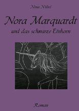 Nora Marquardt und das schwarze Einhorn