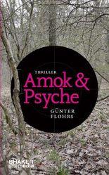 Amok & Psyche