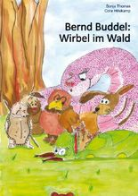 Bernd Buddel: Wirbel im Wald