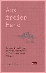 Meinhard von Gerkan – Aus freier Hand.