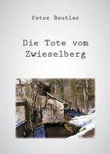 Die Tote vom Zwieselberg