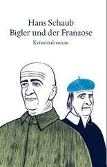 Bigler und der Franzose