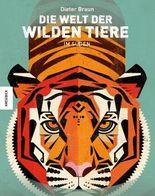 Die Welt der wilden Tiere