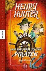 Henry Hunter und die verfluchten Piraten