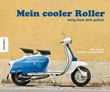 Mein cooler Roller
