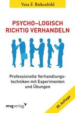 Psycho-Logisch richtig verhandeln