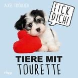 Tiere mit Tourette