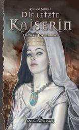 DSA 105: Die letzte Kaiserin: Das Schwarze Auge Roman Nr. 105