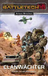 BattleTech 12: Bear-Zyklus 2: Clanwächter