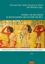 Sterben, Tod und Trauer in den Religionen und Kulturen der Welt