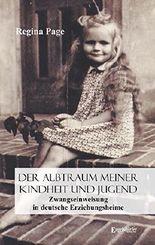 Der Albtraum meiner Kindheit und Jugend – Zwangseinweisung in deutsche Erziehungsheime