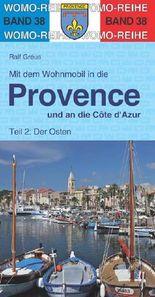 Mit dem Wohnmobil in die Provence und an die Cote d' Azur