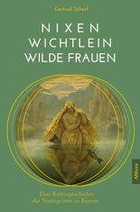Nixen, Wichtlein, Wilde Frauen