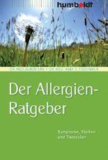 Der Allergien-Ratgeber: Symptome, Risiken und Therapien