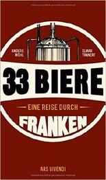 33 Biere – Eine Reise durch Franken