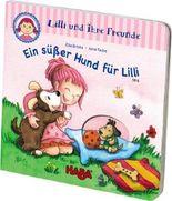 Lilli und ihre Freunde - Ein süßer Hund für Lilli