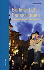 Berliner Luft – Pariser Leben