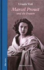 Marcel Proust und die Frauen
