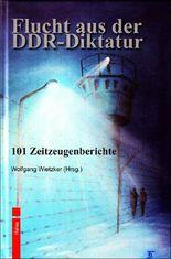Flucht aus der DDR-Diktatur