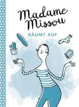 Madame Missou räumt auf