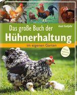 Das große Buch der Hühnerhaltung