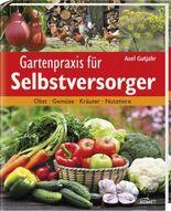 Gartenpraxis für Selbstversorger