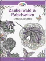 Relax Art: Zauberwald & Fabelwesen
